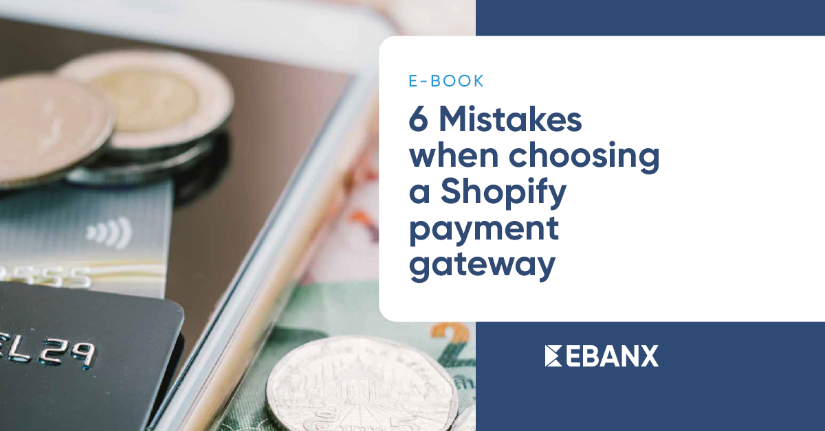 6-mistakes-when-choosing-a-Shopify-Payment-Gateway1200x628