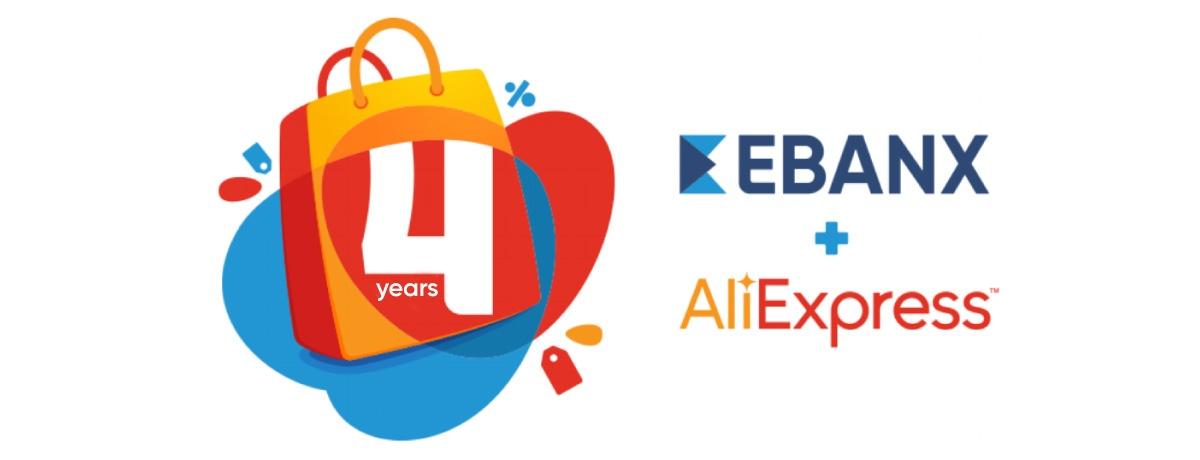 4 Years EBANX & AliExpress