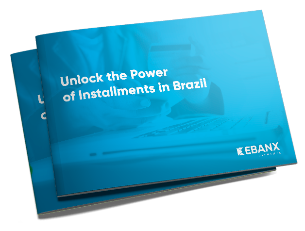 Unlock_the_Power_of_Installments_in_Brazil_EBANX_Payments.png