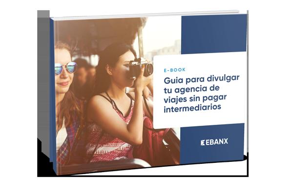 Ebook Guia para Divulgar Tu Agencia de Viages Sin Pagar Intermediarios