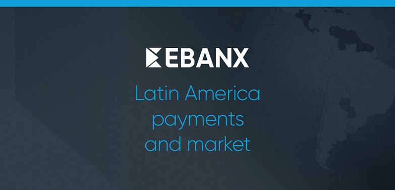Latin america payments and market