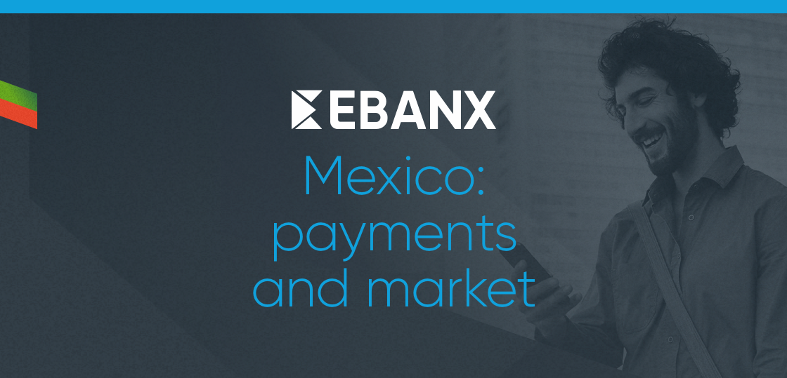 Mexico payments and market