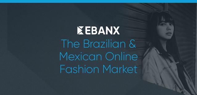 The Brazilian & Mexican Online Fashion Market
