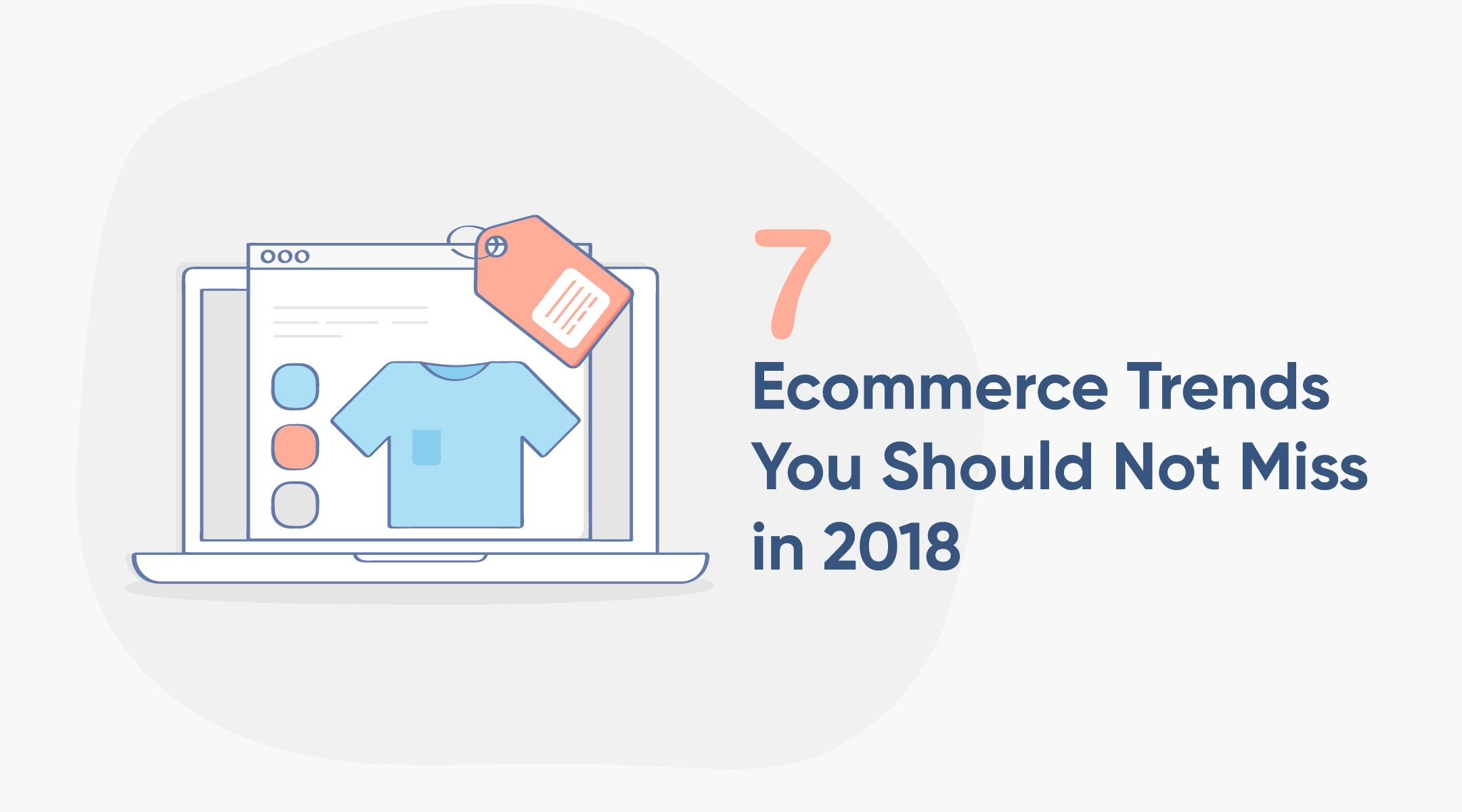 Future of Ecommerce: 7 Trends You Should Not Miss