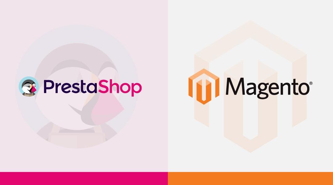 PrestaShop vs Magento: A Complete Comparative Guide