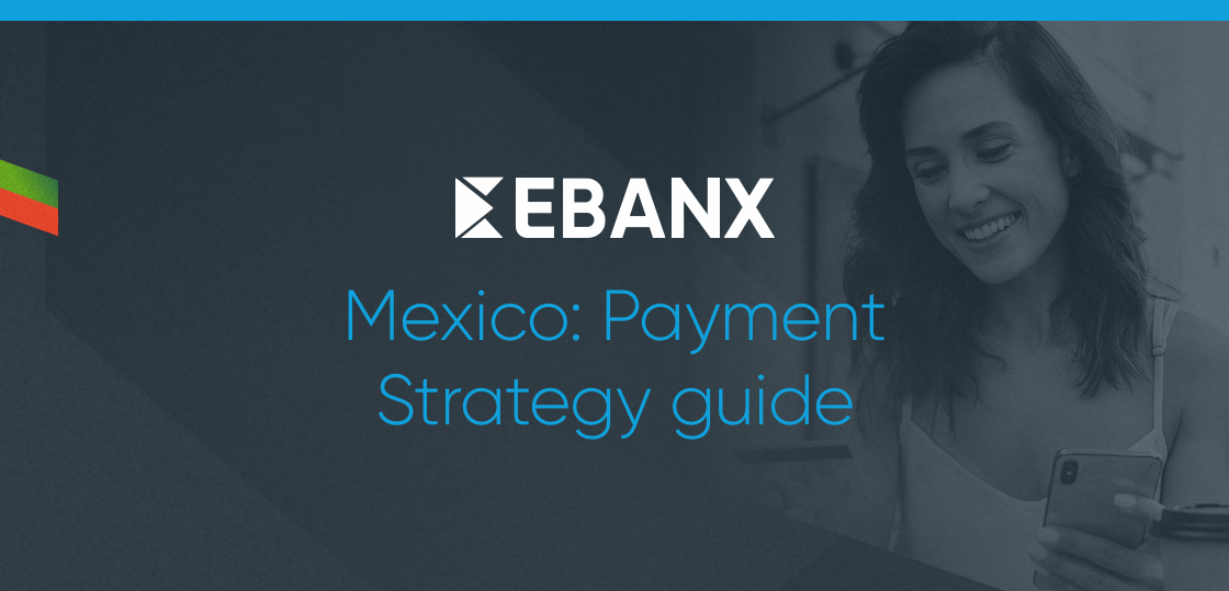 mexico-payment-strategy-guide